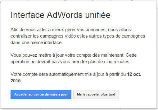 Interface Adwords Unifiée - Notification de mise à jour