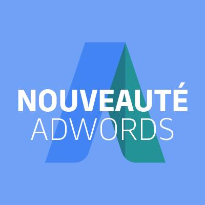 Nouveautés AdWords