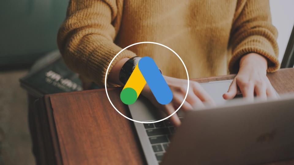 Google Ads : les annonces responsives deviennent le format par défaut
