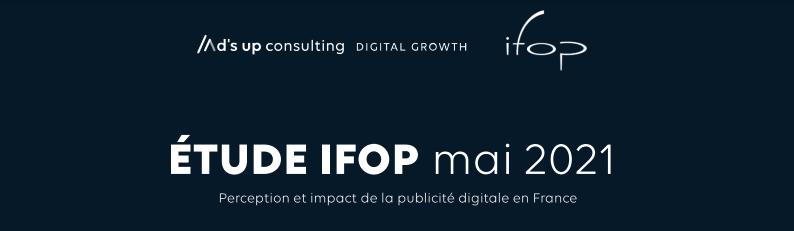 La Publicité digitale 2021 Ifop x Ad's up Consulting